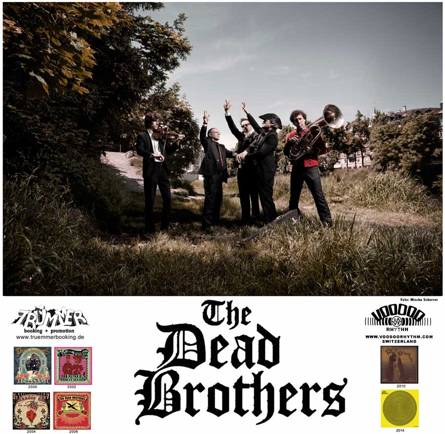 THE DEAD BROTHERS 2014